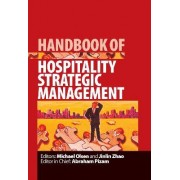 Handbook of Hospitality Strategic Management by Michael Olsen