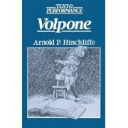 Volpone by Arnold P. Hinchliffe