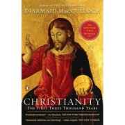 Christianity by Professor of the History of the Church Diarmaid MacCulloch