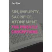 Sin, Impurity, Sacrifice, Atonement by Jay Sklar