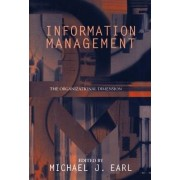 Information Management: The Organizational Dimension by Michael J. Earl