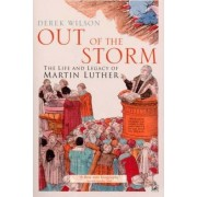 Out Of The Storm by Derek Wilson