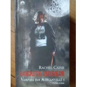 Banchetul Nebunilor Vampirii Din Morganville 4 - Rachel Caine