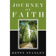 Journey of Faith by Betty Stanley