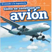 Como Se Construye Un Avion (How a Plane Is Made)