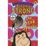 The Beak Speaks/Chicken School by Jeremy Strong
