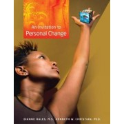 An Invitation to Personal Change by Kenneth Christian