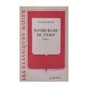 Notre Dame de Paris Tome I - Victor Hugo - Livre