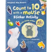 Count to 10 with a Mouse Sticker Activity by Margaret Wise Brown