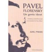 Pavel Florensky un geniu tacut - Avril Pyman