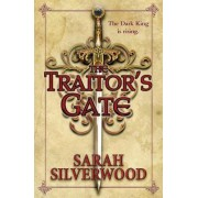 The Traitor's Gate by Sarah Silverwood