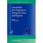 Sustainable Development of European Cities and Regions by Gerrit H. Vonkeman