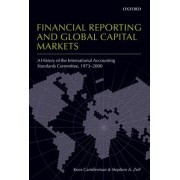 Financial Reporting and Global Capital Markets by Kees Camfferman