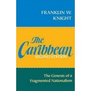 The Caribbean by Franklin W. Knight