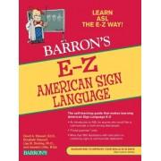 E-Z American Sign Language by David A Stewart