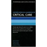Oxford American Handbook of Critical Care by John Kellum