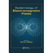 Epidemiology of Electromagnetic Fields by Martin Roosli