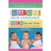 Complete Guide to Baby Sign Language by Tracey Porpora