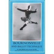 Bournonville and Ballet Technique by Erik Bruhn