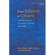From Subjects to Citizens by David Headon
