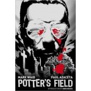 Potter's Field by Mark Waid