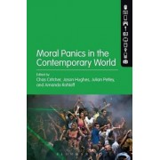 Moral Panics in the Contemporary World by Julian Petley