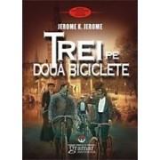 Trei pe doua biciclete - Gramar