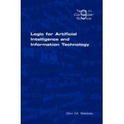 Logic for Artificial Intelligence and Information Technology by Dov M. Gabbay