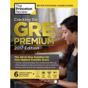 Cracking the GRE Premium Edition with 6 Practice Tests 2017 by Princeton Review