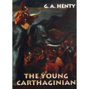 Young Carthaginian by G A Henty