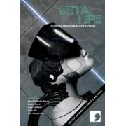 Beta-Life by Frank Cottrell Boyce