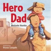 Hero Dad by Melinda Hardin