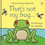 That's Not My Frog... by Fiona Watt