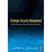 Strategic Security Management by Karim Vellani