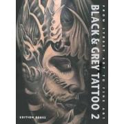 Black & Grey Tattoo: Dark / Horror v. 2 by Edition Reuss