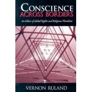Conscience Across Borders by Vernon Ruland