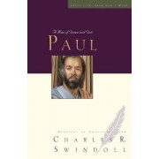 Paul by Charles R. Swindoll