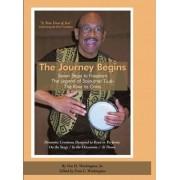 The Journey Begins by Von H Washington Sr