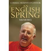 An English Spring by Cormac Murphy-O'Connor