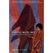 Among Muslims by Kathleen Jamie