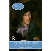 The Poems of John Donne: v. 1 by Robin Robbins