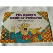 Mr. Noisy's Book of Patterns by Rozanne Lanczak Williams