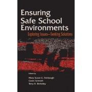 Ensuring Safe School Environments by Mary Susan E. Fishbaugh