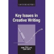 Key Issues in Creative Writing by Dianne Donnelly