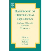 Handbook of Differential Equations: Ordinary Differential Equations: Volume 2 by A. Canada