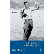Ted Hughes by Neil Roberts