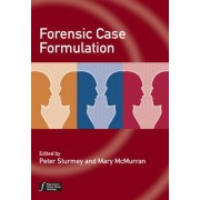 Forensic Case Formulation by Peter Sturmey