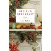 Bed & Breakfast by Lois Battle