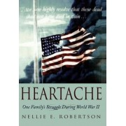 Heartache by Nellie E Robertson