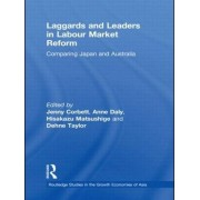 Laggards and Leaders in Labour Market Reform by Jenny Corbett